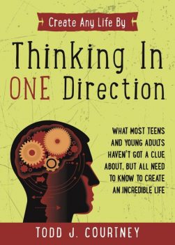 Thinking in One Direction, Todd Courtney