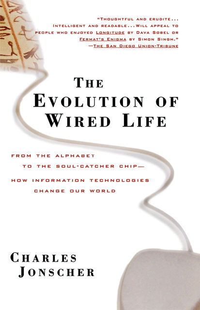 The Evolution of Wired Life, Charles Jonscher