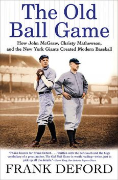 The Old Ball Game, Frank Deford