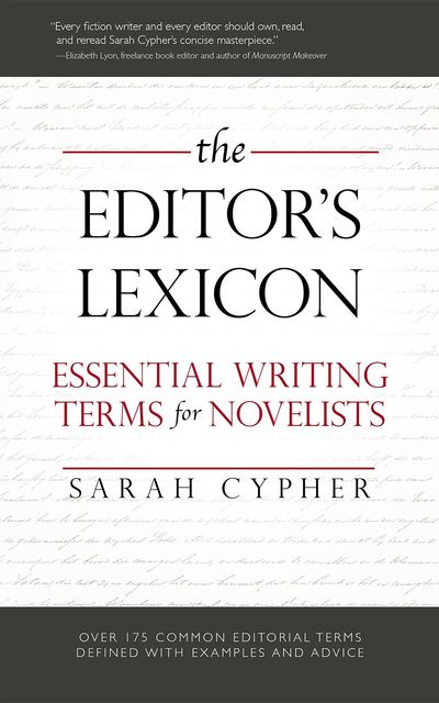 The Editor's Lexicon, Sarah Cypher