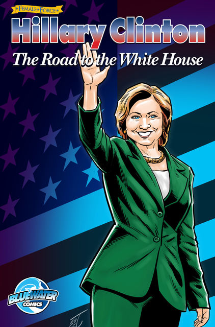 Female Force: Hillary Clinton: The Road to the White House, Michael frizell