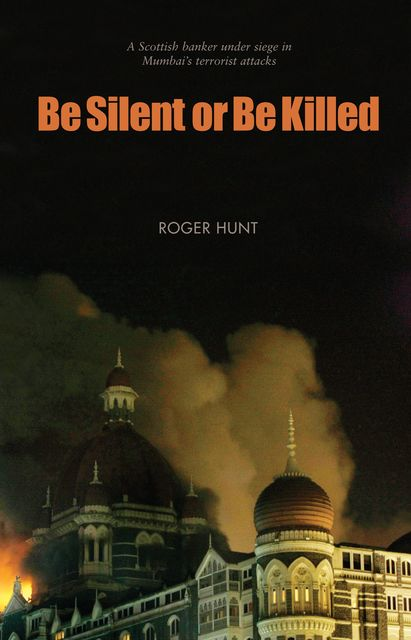 Be Silent or Be Killed, Roger Hunt