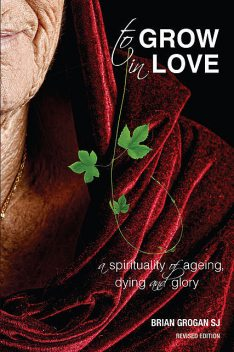 To Grow in Love, Brian Grogan