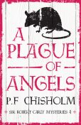 A Plague of Angels, P.F.Chisholm