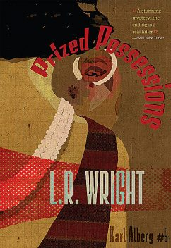 Prized Possessions, L.R. Wright