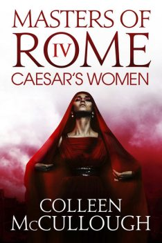 Caesar's Women, Colleen Mccullough