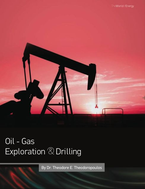 Oil – Gas Exploration & Drilling, Theodore Theodoropoulos