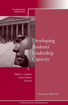 Developing Students' Leadership Capacity, Kathy L.Guthrie