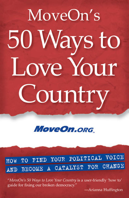 MoveOn's 50 Ways to Love Your Country, MoveOn.org