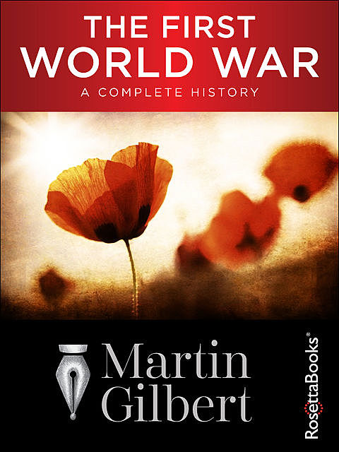 The First World War: A Complete History, Martin Gilbert