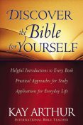 Discover the Bible for Yourself, Kay Arthur