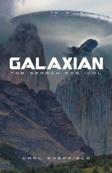 Galaxian – The Search for Icol, Carl Sheffield
