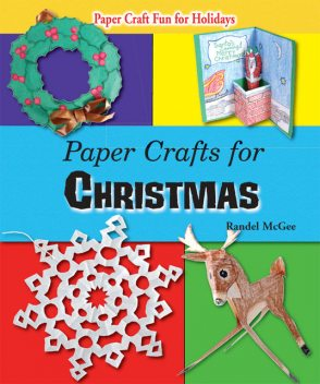 Paper Crafts for Christmas, Randel McGee