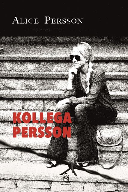 Kollega Persson, Alice Persson