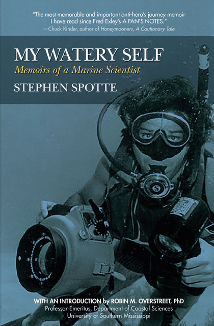 My Watery Self, Stephen Spotte