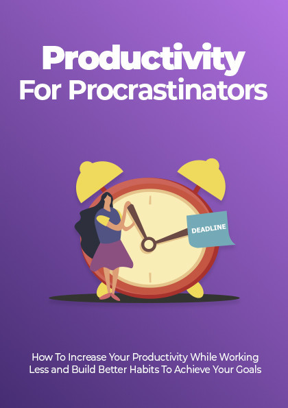 Learn How to Increase Productivity for Procrastinators, Dale Carnegie