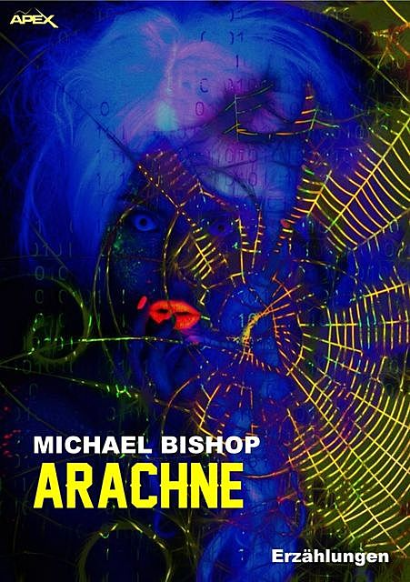 ARACHNE, Michael Bishop
