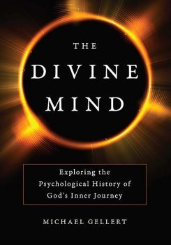 The Divine Mind, Michael Gellert