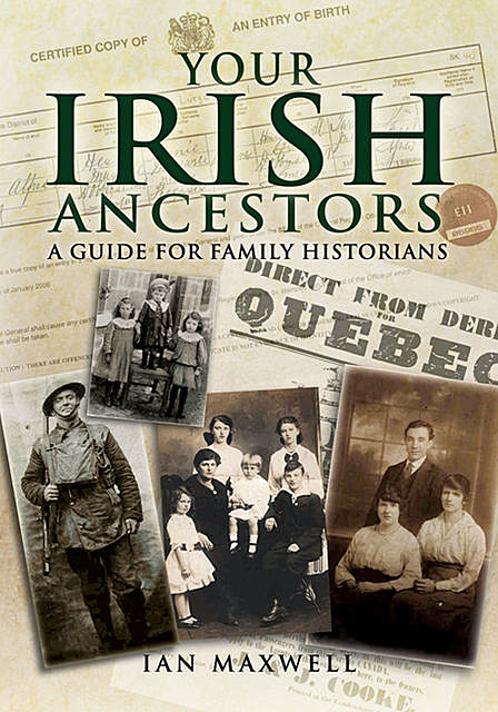 Your Irish Ancestors, Ian Maxwell