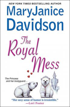 The Royal Mess, MaryJanice Davidson