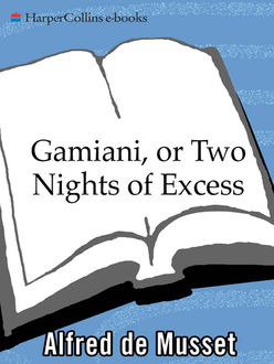 Gamiani, or Two Nights of Excess, Alfred de Musset