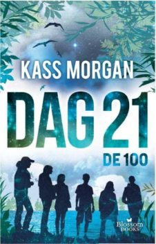 Dag 21, Kass Morgan