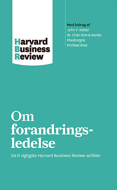 Om forandringsledelse, Harvard Business Review