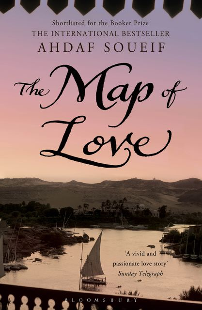The Map of Love, Ahdaf Soueif