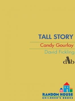 Tall Story, Candy Gourlay