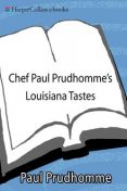 Chef Paul Prudhomme's Louisiana Tastes, Paul Prudhomme
