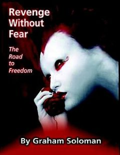 Revenge Without Fear – The Road to Freedom, Graham Soloman