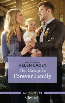 The Cowgirl's Forever Family, Helen Lacey