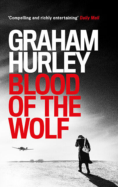 Blood of the Wolf, Graham Hurley