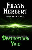 Destination: Void, Frank Herbert
