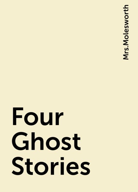 Four Ghost Stories,