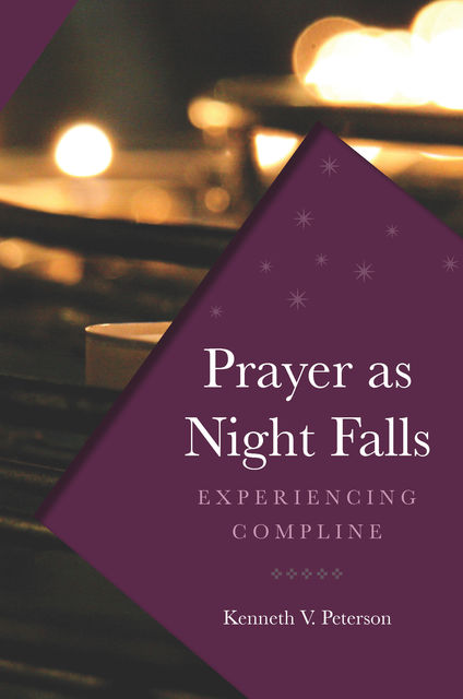 Prayer as Night Falls, Kenneth Peterson