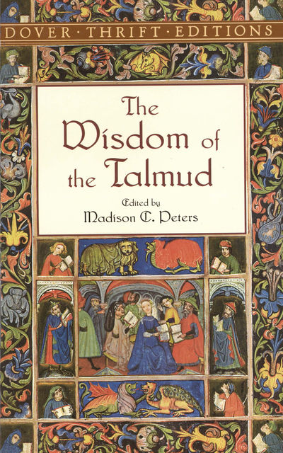 The Wisdom of the Talmud, Madison C.Peters