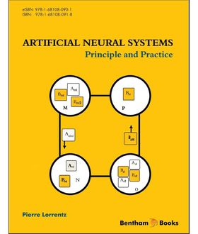 Artificial Neural Systems: Principles and Practice, Pierre Lorrentz