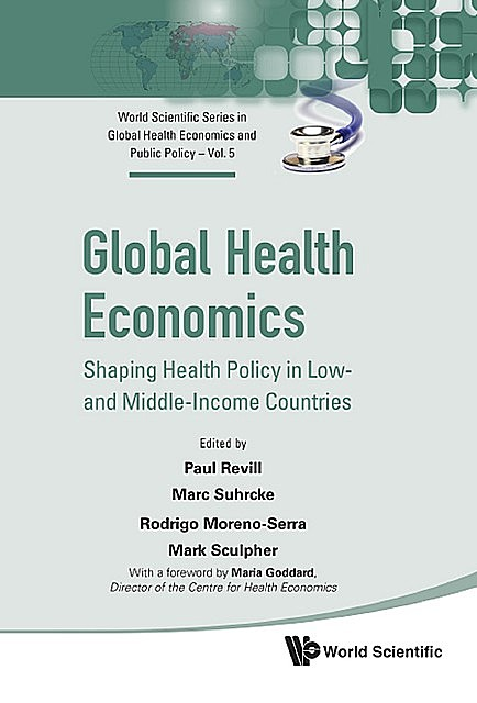 Global Health Economics, Marc Suhrcke, Mark Sculpher, Paul Revill, Rodrigo Moreno-Serra