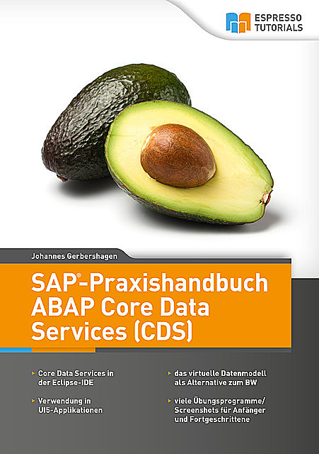 SAP-Praxishandbuch ABAP Core Data Services (CDS), Johannes Gerbershagen
