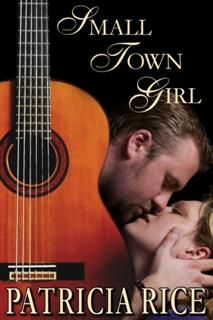 Small Town Girl, Patricia Rice