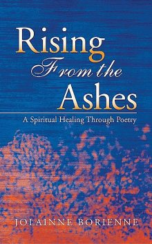 Rising From the Ashes, Jolainne BoRienne
