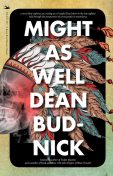 Might As Well, Dean Budnick