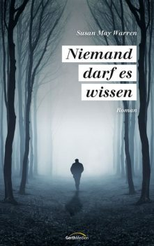 Niemand darf es wissen, Susan May Warren