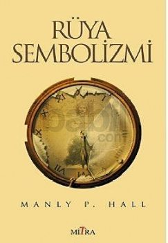 Rüya Sembolizmi, Manly P.Hall