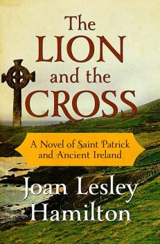 The Lion and the Cross, Joan Lesley Hamilton