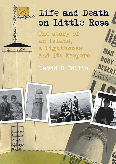 Life and Death on Little Ross, David R. Collin