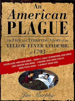 An American Plague, Jim Murphy