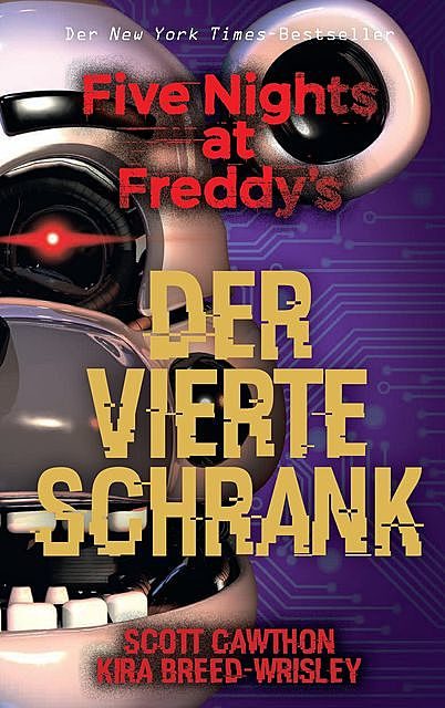 Five Nights at Freddy's: Der vierte Schrank, Kira Breed-Wrisley, Scott Cawthon