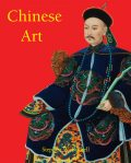 Chinese Art, Stephen W. Bushell